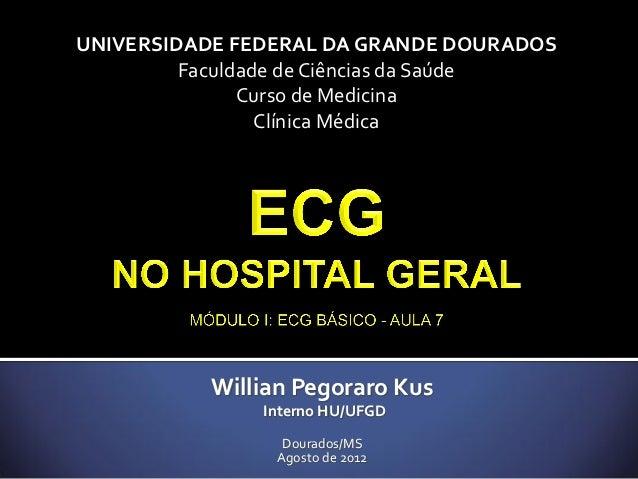UNIVERSIDADE FEDERAL DA GRANDE DOURADOS         Faculdade de Ciências da Saúde               Curso de Medicina            ...