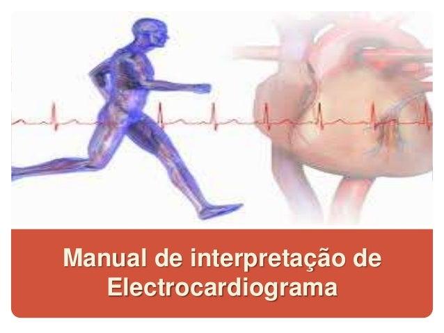 Manual de interpretação de Electrocardiograma
