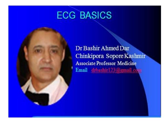 In continuation to this ECG Presentation • I have uploaded two more topics on ECG namely AV Nodal Blocks & Posterior wall ...