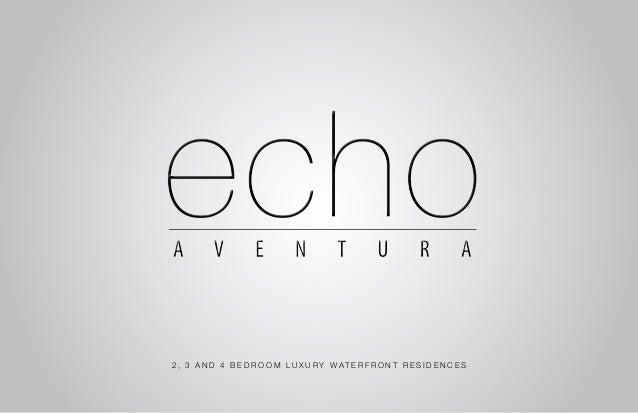 Echo Condominium Aventura