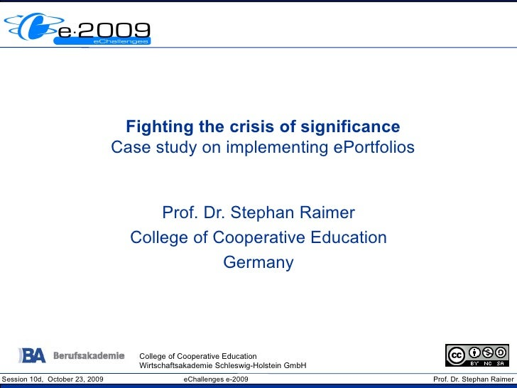 Fighting the crisis of significance                                 Case study on implementing ePortfolios                ...