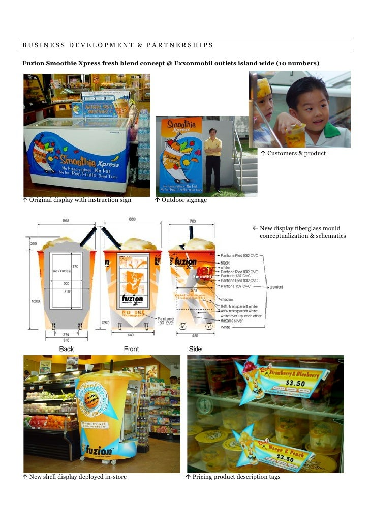 BUSINESS DEVELOPMENT & PARTNERSHIPSFuzion Smoothie Xpress fresh blend concept @ Exxonmobil outlets island wide (10 numbers...