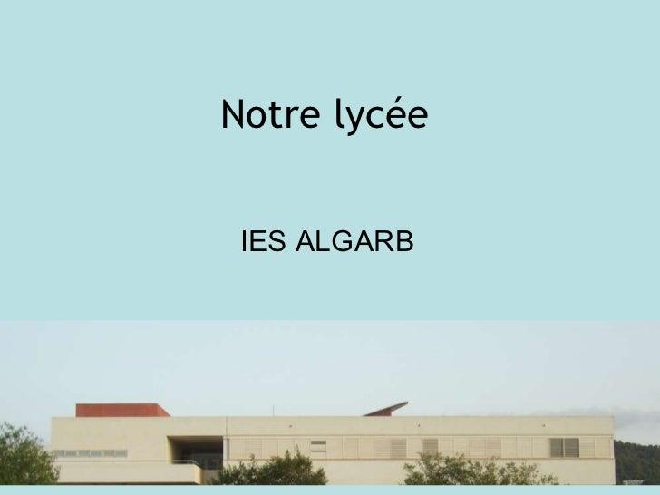 Notre lycée IES ALGARB