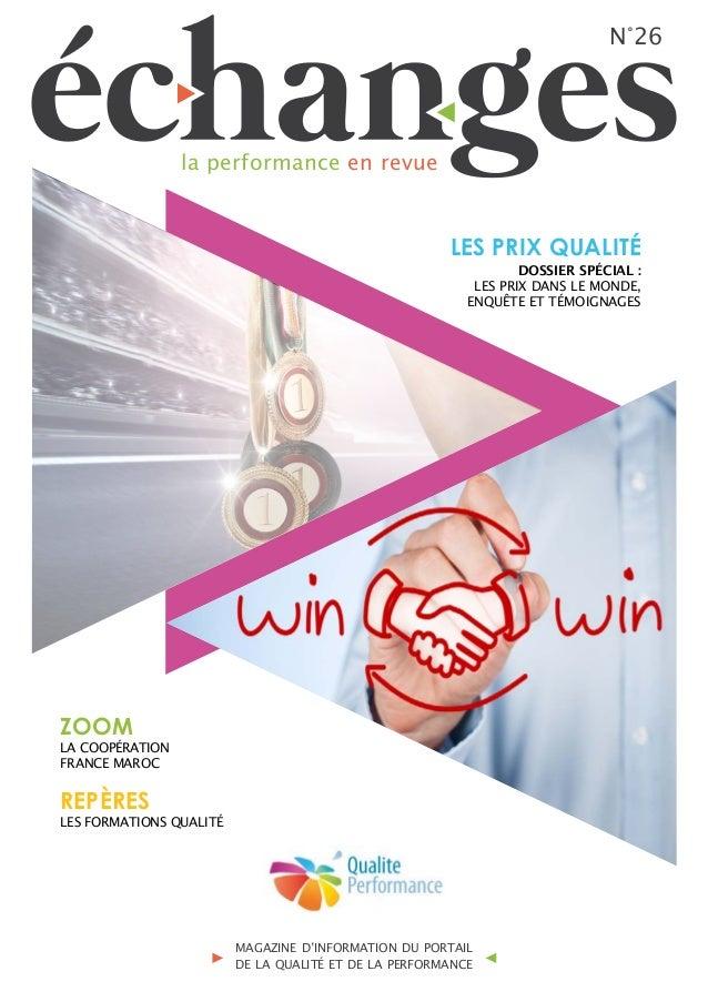 N°26 la performance en revue MAGAZINE D'INFORMATION DU PORTAIL DE LA QUALITÉ ET DE LA PERFORMANCE LES PRIX QUALITÉ ZOOM RE...
