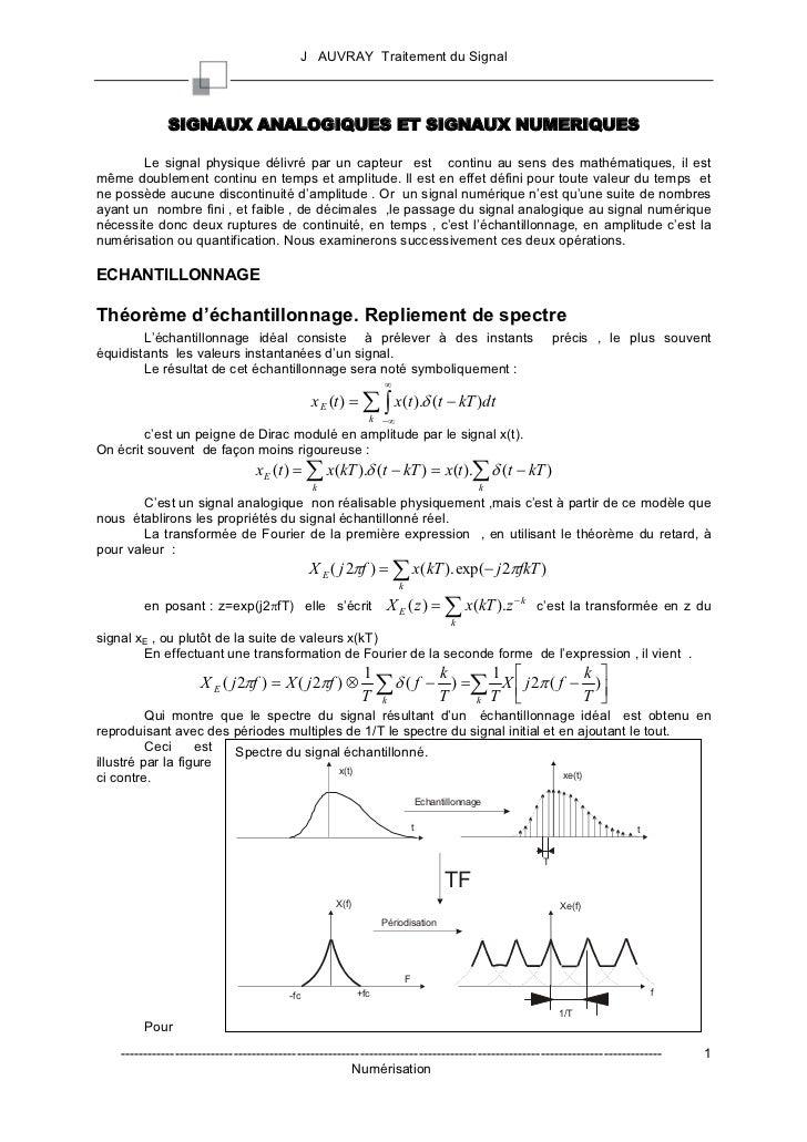 J AUVRAY Traitement du Signal              SIGNAUX ANALOGIQUES ET SIGNAUX NUMERIQUES        Le signal physique délivré par...