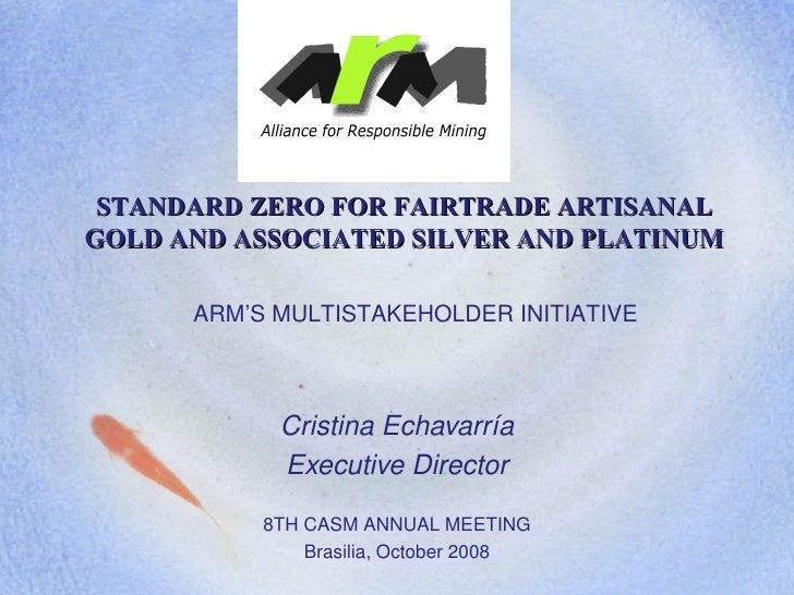 Echaverria Standard Zero For Fairtrade