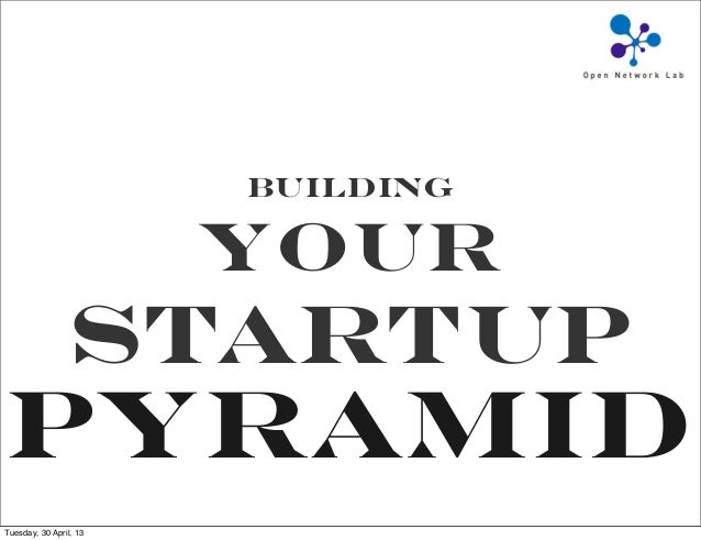 Building Your Startup Pyramid