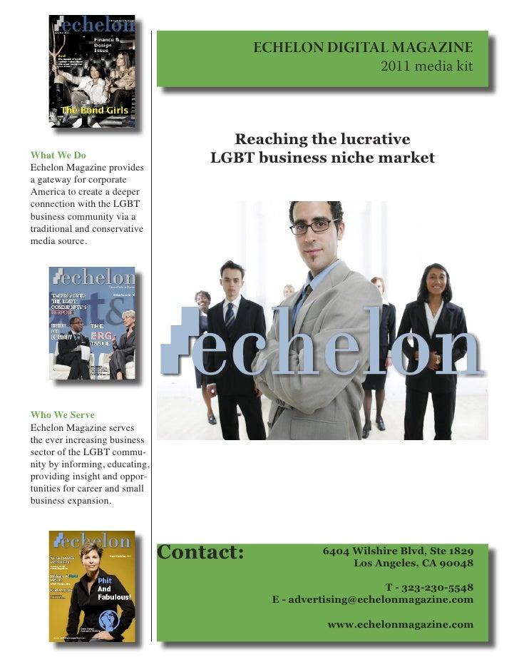 ECHELON DIGITAL MAGAZINE                                                         2011 media kit                           ...