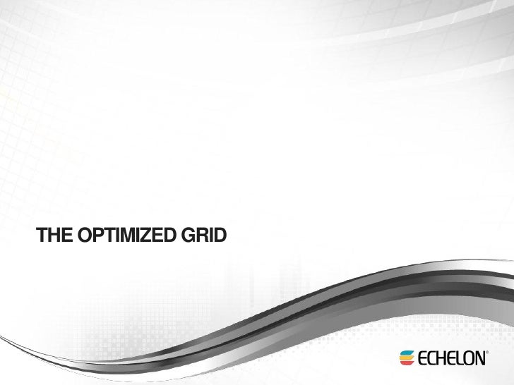 THE OPTIMIZED GRID1
