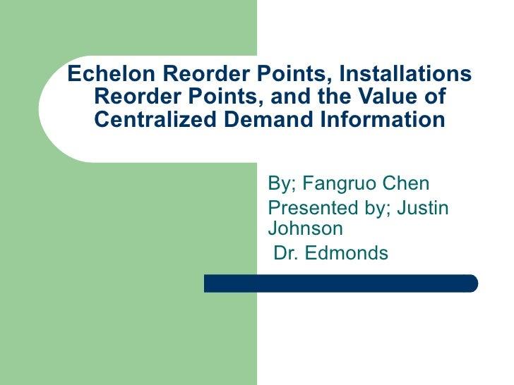 Echelon reorder points, installations reorder points,