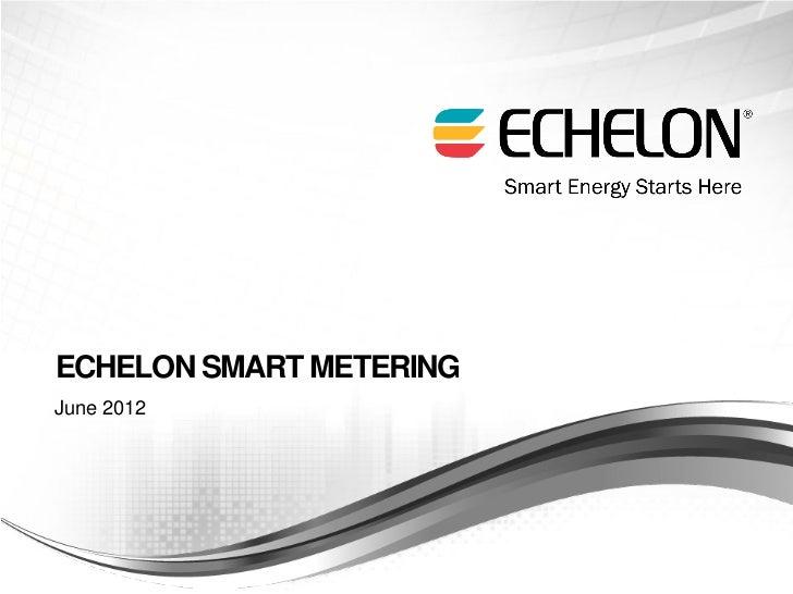 ECHELON SMART METERINGJune 2012