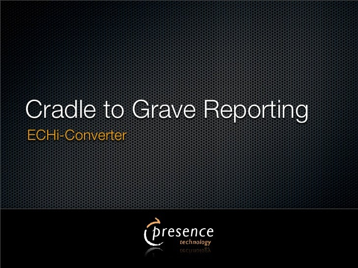 Cradle to Grave Reporting ECHi-Converter
