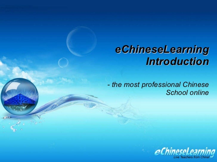 Learn Chinese with the Premier Online Chinese Language School-eChineseLearning