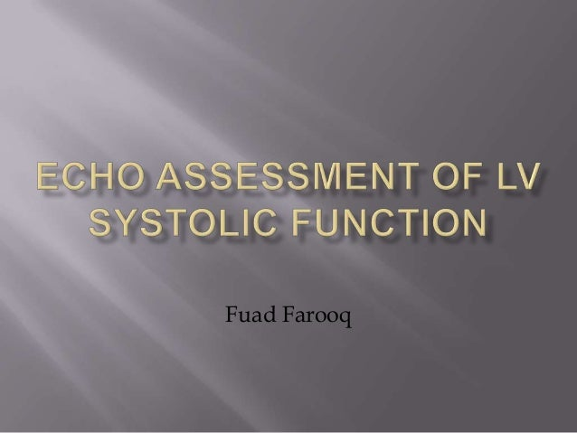 Echo assessment of lv systolic function and swma