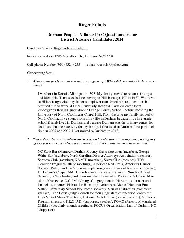 1 Roger Echols Durham People's Alliance PAC Questionnaire for District Attorney Candidates, 2014 Candidate's name Roger Al...
