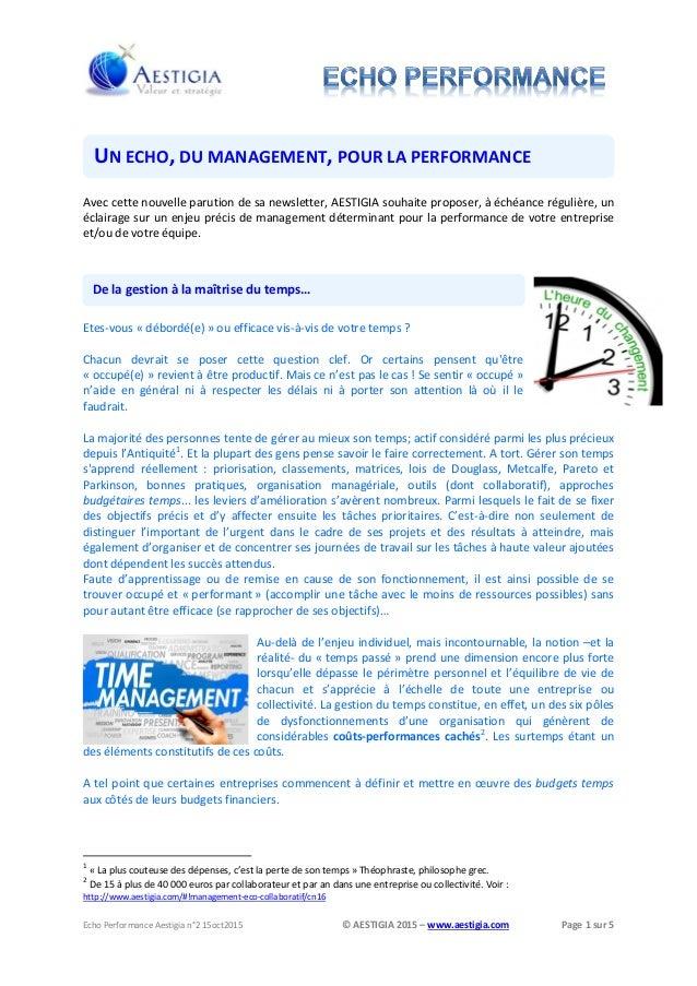 Echo Performance Aestigia n°2 15oct2015 © AESTIGIA 2015 – www.aestigia.com Page 1 sur 5 De la gestion à la maîtrise du tem...