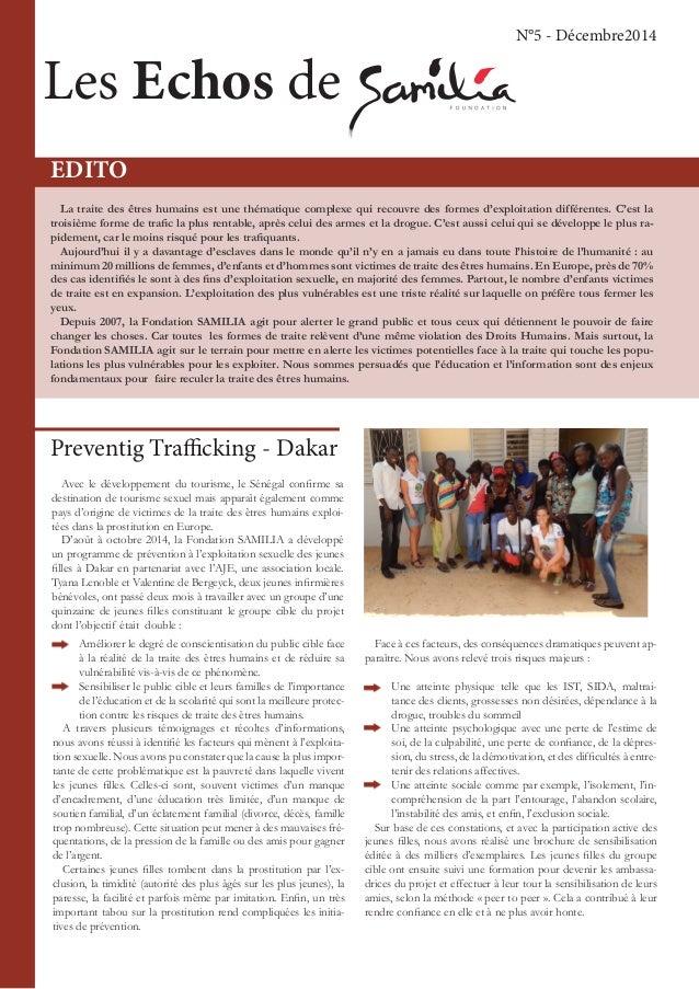 Les Echos de N°5 - Décembre2014 EDITO Preventig Trafficking - Dakar Avec le développement du tourisme, le Sénégal confirme...