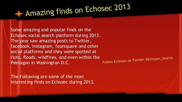 Echosec Mapping Social Media -Top finds of 2013 on the Echosec social search map