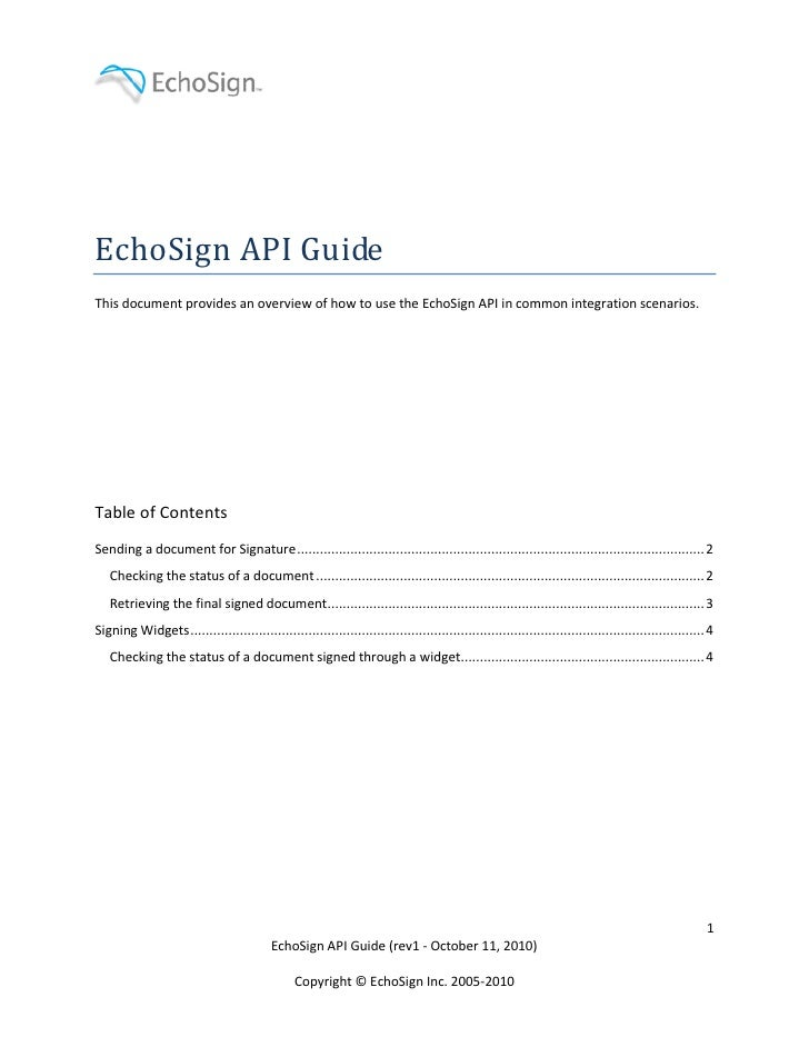 EchoSign API Guide This document provides an overview of how to use the EchoSign API in common integration scenarios.     ...