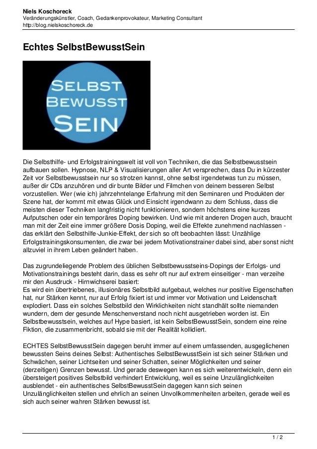 Niels Koschoreck Veränderungskünstler, Coach, Gedankenprovokateur, Marketing Consultant http://blog.nielskoschoreck.de Ech...