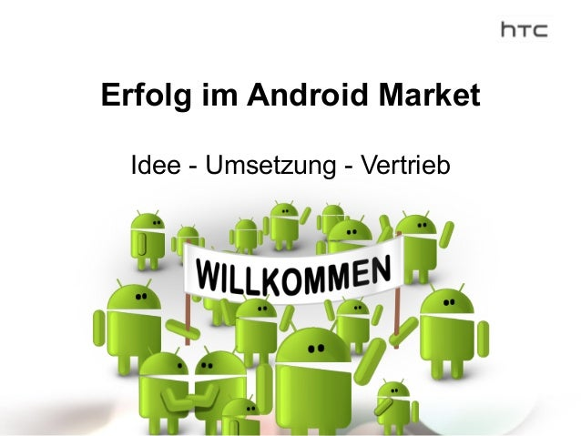 Erfolg im Android Market Idee - Umsetzung - Vertrieb