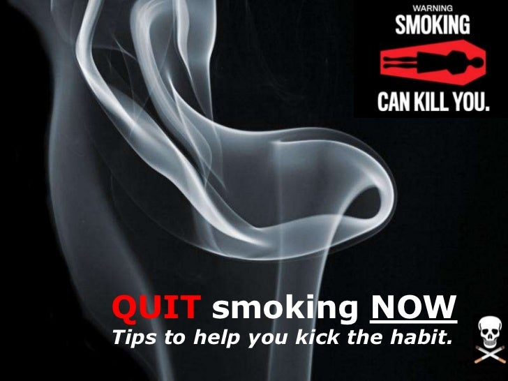 QUIT smoking NOWTips to help you kick the habit.                               Page 1
