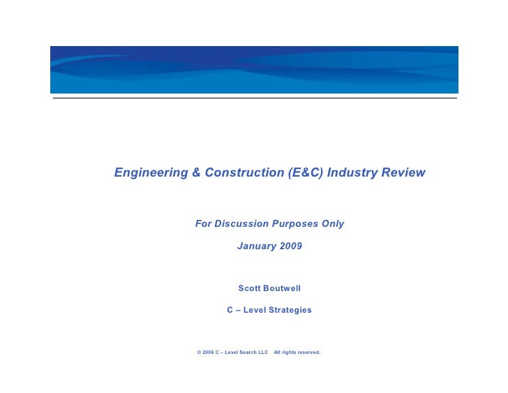 E&C Industry Review By Scott Boutwell Jan09