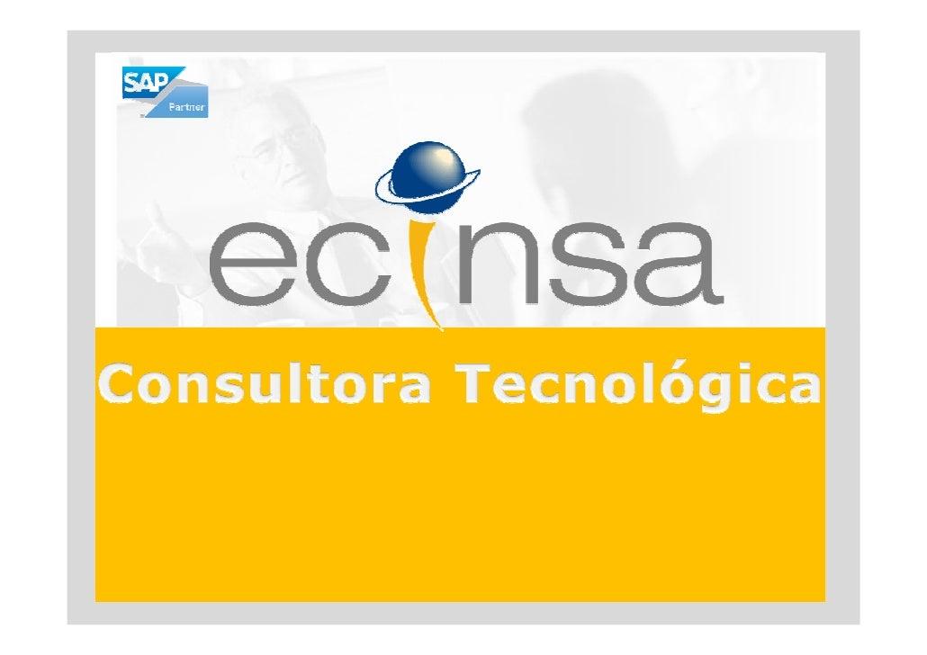 Quiénes somos     Ecinsa es una compañía española especializada en Consultoría de Tecnologías de la     Información y serv...