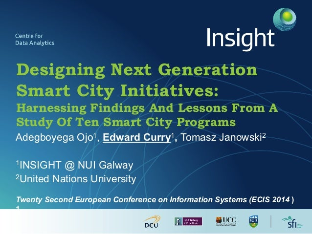 Designing Next Generation Smart City Initiatives: Harnessing Findings And Lessons From A Study Of Ten Smart City Programs ...