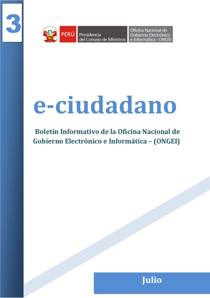 3    e-ciudadano    Boletín Informativo de la Oficina Nacional de    Gobierno Electrónico e Informática – (ONGEI)         ...