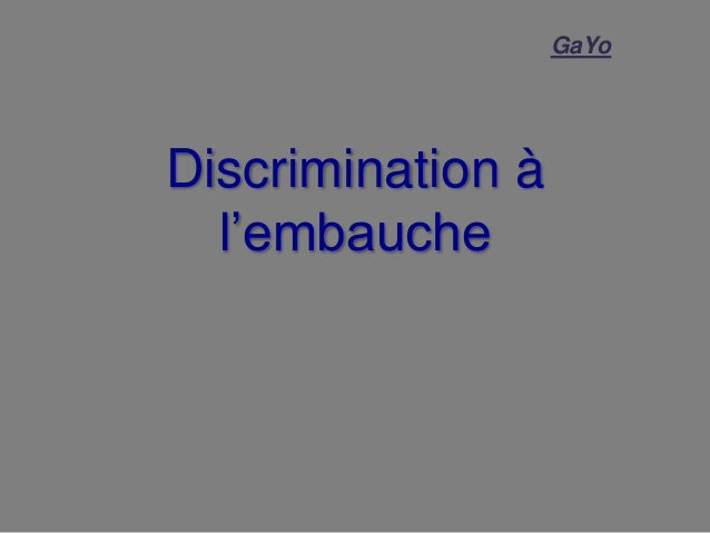 Discrimination à l'embauche GaYo