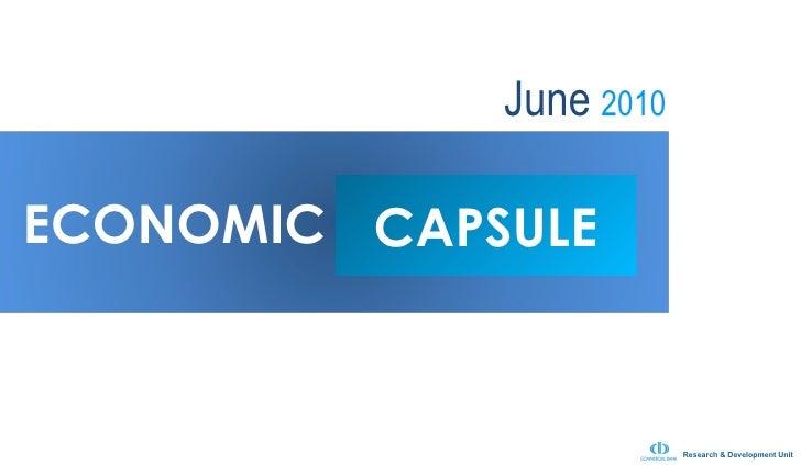 Economic Capsule June 2010