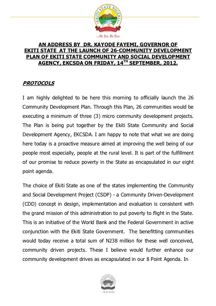 AN ADDRESS BY DR. KAYODE FAYEMI, GOVERNOR OFEKITI STATE AT THE LAUNCH OF 26-COMMUNITY DEVELOPMENT PLAN OF EKITI STATE COMM...