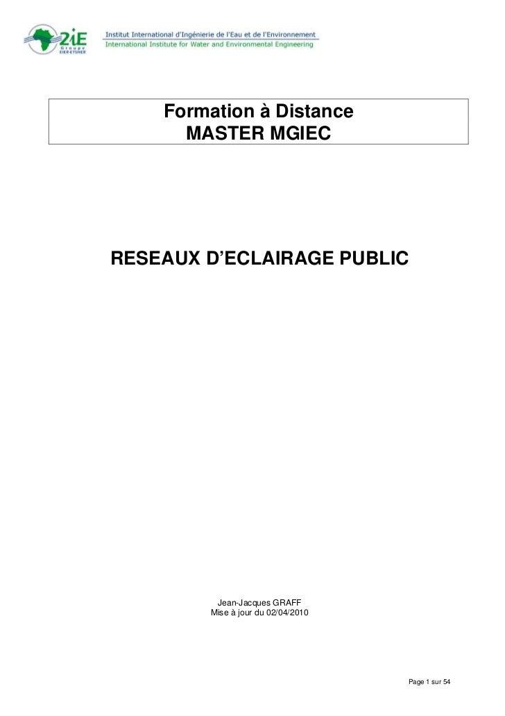 Formation à Distance      MASTER MGIECRESEAUX D'ECLAIRAGE PUBLIC         Jean-Jacques GRAFF        Mise à jour du 02/04/20...