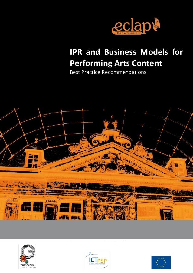 IPR and Business Models for Performing Arts Content, Best Practice Recommendations