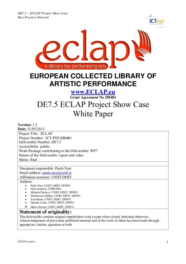 DE7.5 – ECLAP Project Show CaseBest Practice NetworkECLAP project 1ECLAPEUROPEAN COLLECTED LIBRARY OFARTISTIC PERFORMANCEw...