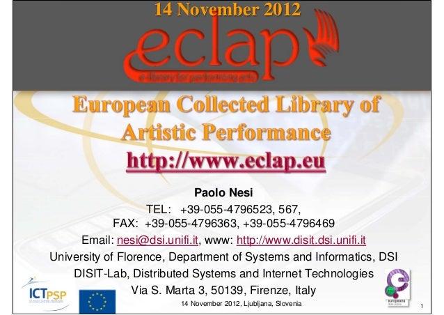 14 November 2012                             Paolo Nesi                    TEL: +39-055-4796523, 567,             FAX: +39...