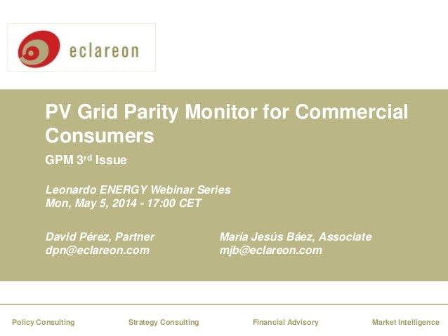 PV Grid Parity Monitor for Commercial Consumers Financial AdvisoryStrategy Consulting Market IntelligencePolicy Consulting...