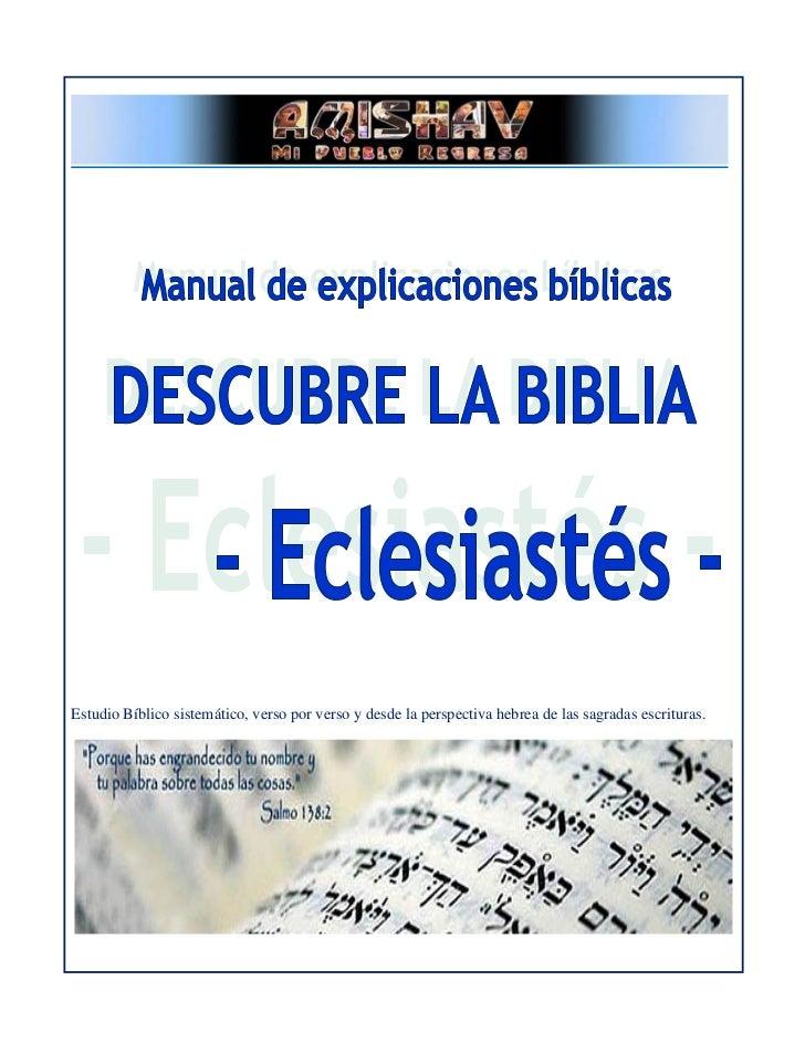 Estudio Bíblico sistemático, verso por verso y desde la perspectiva hebrea de las sagradas escrituras.