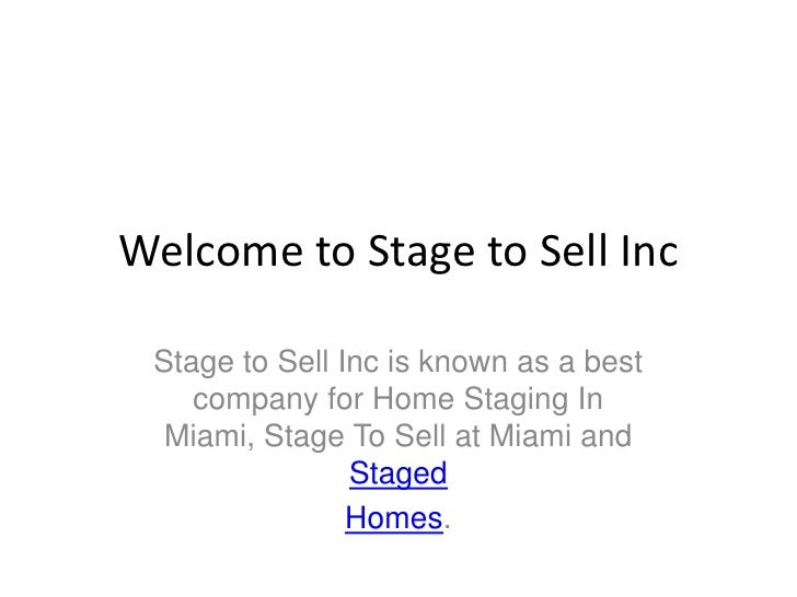 Welcome to Stage to Sell Inc   Stage to Sell Inc is known as a best     company for Home Staging In   Miami, Stage To Sell...