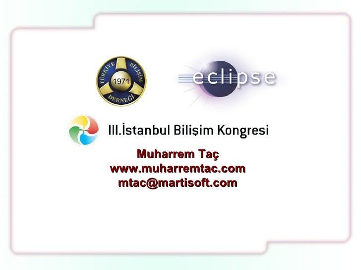 Muharrem Taç www.muharremtac.com [email_address]