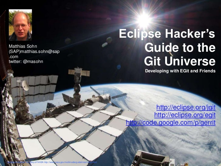 Eclipse Hacker's Matthias Sohn (SAP)matthias.sohn@sap                                                                     ...