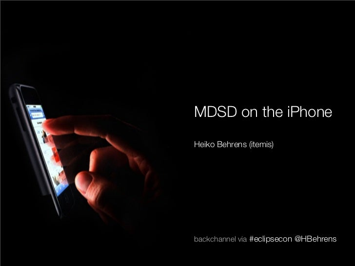 MDSD on iPhone - EclipseCon 2010
