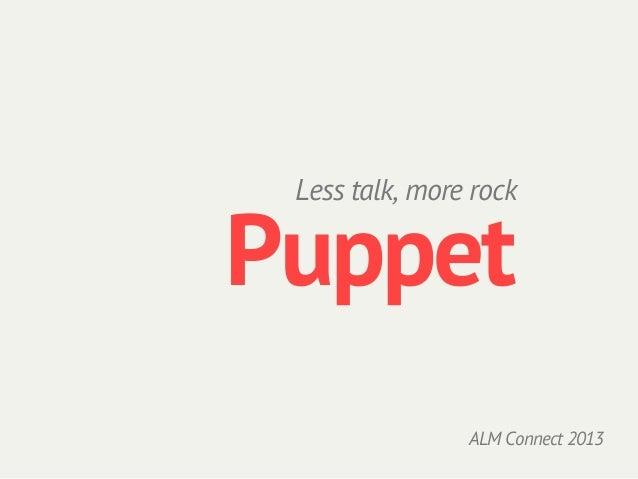 Puppet: Eclipsecon ALM 2013