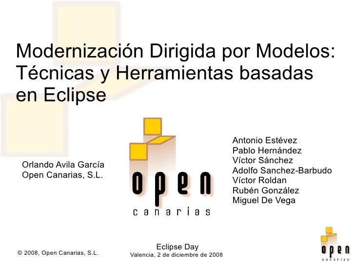 Modernización Dirigida por Modelos: Técnicas y Herramientas basadas en Eclipse                                            ...