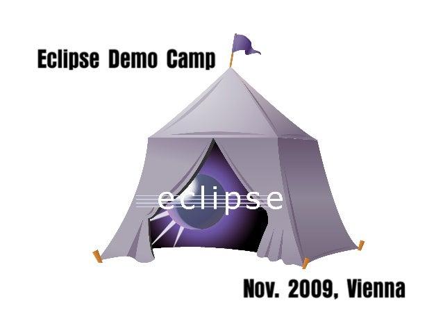 Eclipse Demo Camp November 2009 Vienna