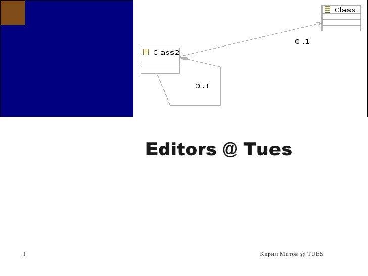 Title        Editors @ Tues     1             Кирил Митов @ TUES