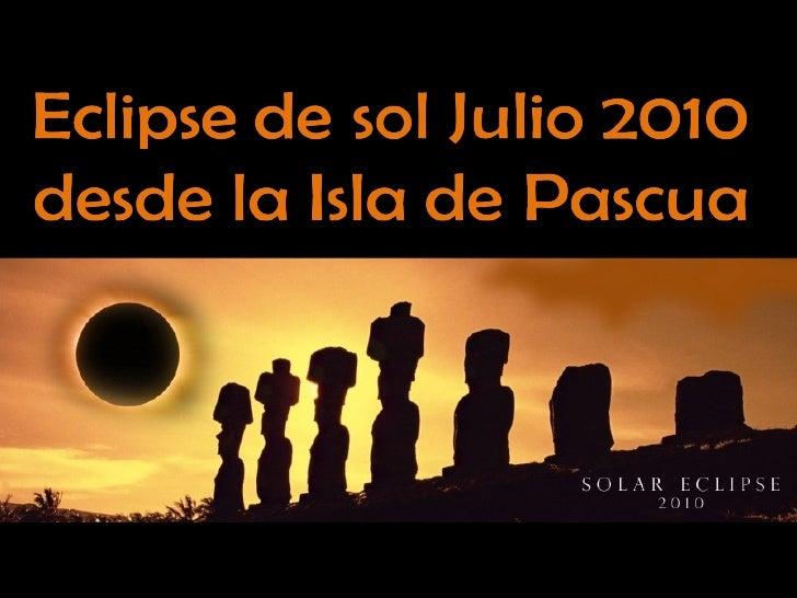 Eclipse de sol en Isla de Pascua