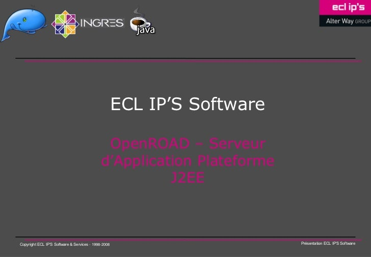 ECL IP'S Software                                              OpenROAD – Serveur                                         ...