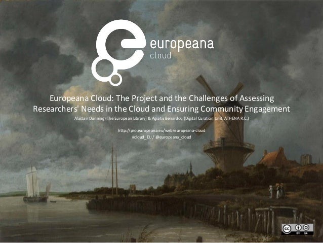 Alastair Dunning, Europeana Cloud: The Project and the Challenges of Assessing Researchers, TEL